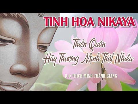 Tinh Hoa NIKAYA – Thiền Quán – Hãy Thương Mình Thật Nhiều