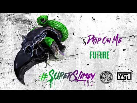Future & Young Thug - Drip On Me [official Audio]