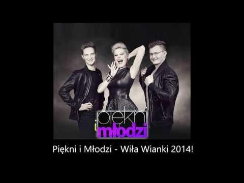 Tekst piosenki Piękni i młodzi - Wiła wianki po polsku
