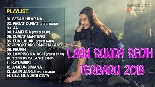 Video Lagu Sunda Sedih Banget 2018 | Lagu Sunda Paling Enak 2018 MP3, 3GP, MP4, WEBM, AVI, FLV Agustus 2019