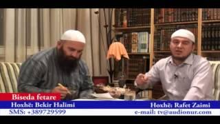 Çfarë fiton besimtari që pendohet - Hoxhë Rafet Zaimi dhe Hoxhë Bekir Halimi