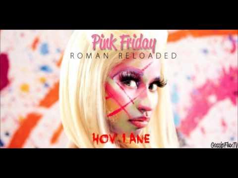 Nicki Minaj - HOV Lane (Official Full Track)