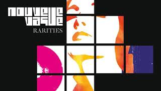 Nouvelle Vague - Les ailes de verre (Long Version)