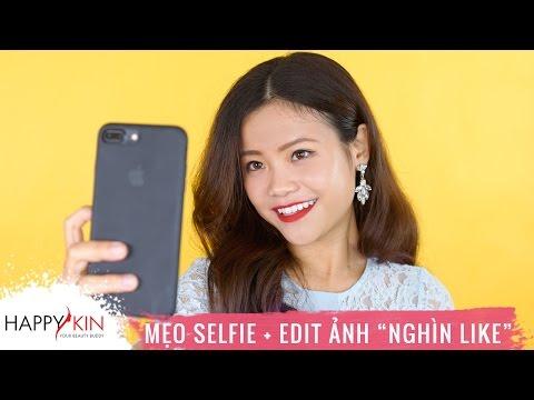"""Cách Selfie Và Chỉnh Màu Cho Bức Ảnh """"Nghìn Like"""""""