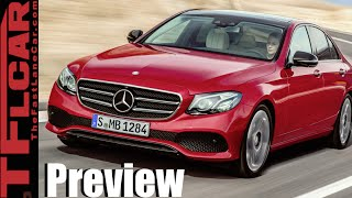 2017 Mercedes-Benz E-Class First Drive Preview:  More Style, More Tech & a Little Less Money by The Fast Lane Car