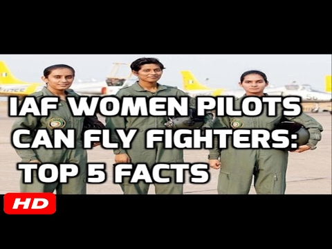 IAF WOMEN PILOTS CAN FLY FIGHTERS: TOP 5 FACTS