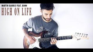 Martin Garrix feat. Bonn - High On Life (Guitar Cover)