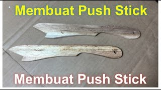 Push Stick untuk table saw