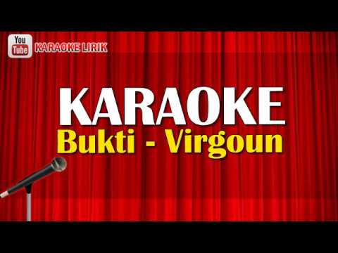 Bukti - Virgoun KARAOKE (No Vocal + Lirik Lagu) Terbaru 2018 Audio Video HD