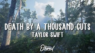 Video Taylor Swift - Death By A Thousand Cuts (Lyrics) download in MP3, 3GP, MP4, WEBM, AVI, FLV January 2017