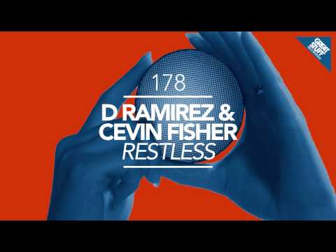 D.Ramirez & Cevin Fisher - Restless