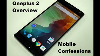 Brief review of the much anticipated Oneplus 2
