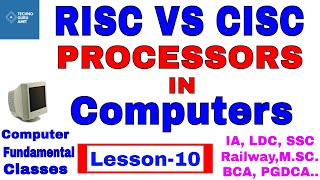 RISC vs CISC computer processors Explained | CLASS 10