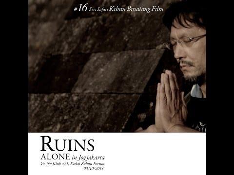 Doc - Ruins Alone in Jogjakarta