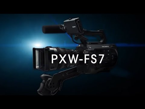 PXW-FS7 Official Promotion Movie