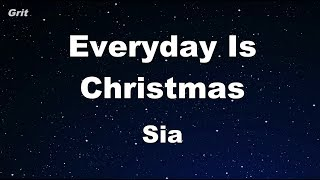 Everyday Is Christmas - Sia Karaoke 【With Guide Melody】 Instrumental