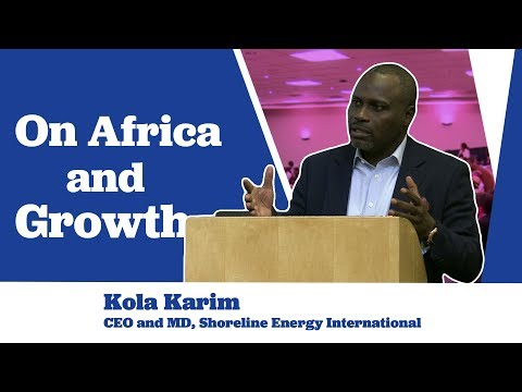 Kola Karim on Africa and Growth