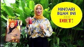 Download Video Buah yang harus dihindari saat diet : Episode 50 MP3 3GP MP4