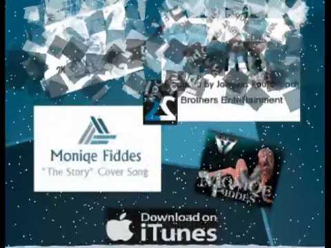 "Moniqe Foxx Fiddes "" The Story ""  (cover song)"
