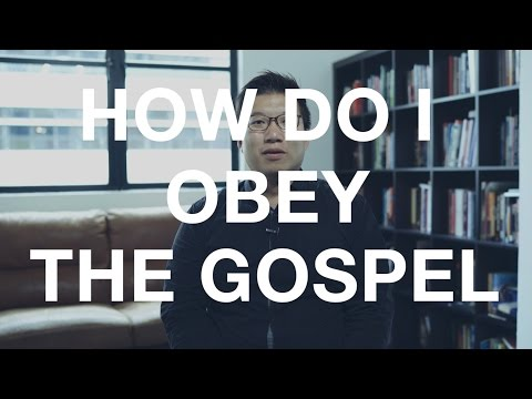 How to Obey the Gospel?