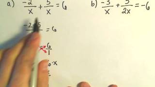 Solving a Basic Rational Equation - Ex 1