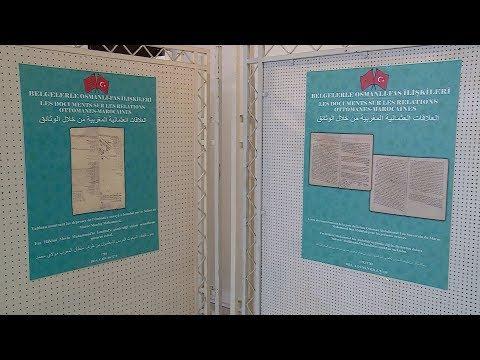الرباط .. معرض للوثائق يؤرخ لعمق العلاقات التاريخية المغربية-التركية