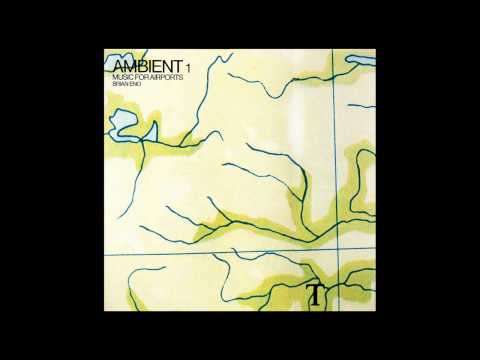 Brian Eno – Ambient 1: Music For Airports (6 Hour Time-stretched Version) [FULL ALBUM]