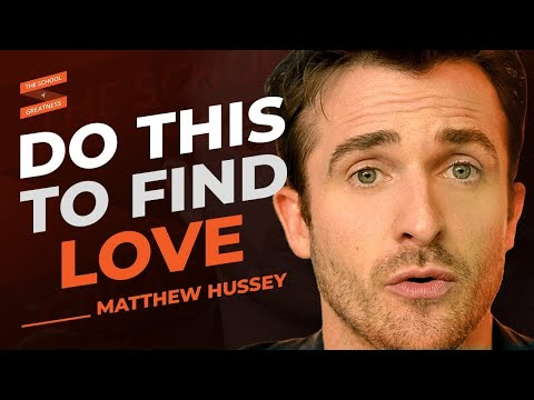 How To FIND TRUE LOVE... It's Not Complicated | Matthew Hussey & Lewis Howes