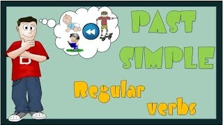 Past Simple with Regular Verbs