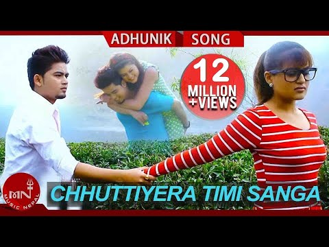 Chhuttiyera Timi Sanga Bachna Sakne