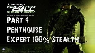 Splinter Cell - Chaos Theory - Stealth Walkthrough - Part 4 - The Penthouse
