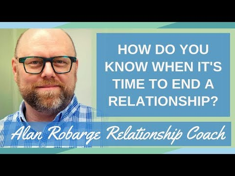 Ep. 004 - How Do You Know When It's Time to End a Relationship?