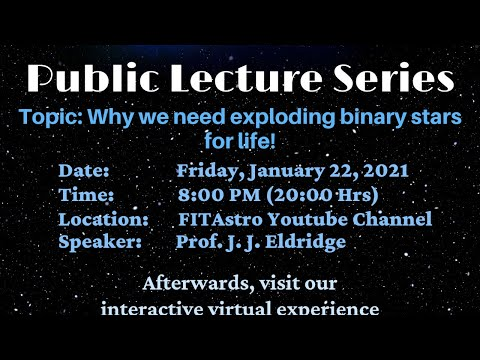 Why we need exploding binary stars for life! with Prof. J.J. Eldridge
