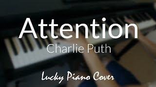 Video [Piano Cover] 'Attention' by Charlie Puth MP3, 3GP, MP4, WEBM, AVI, FLV Januari 2018