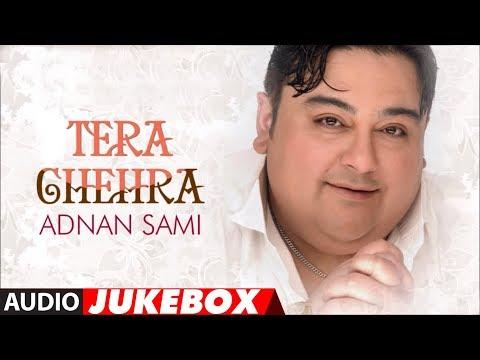 Video Tera Chehra Album Full Songs - Jukebox - Hits Of Adnan Sami download in MP3, 3GP, MP4, WEBM, AVI, FLV January 2017