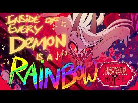 "HAZBIN HOTEL - ""INSIDE OF EVERY DEMON IS A RAINBOW"" (ORIGINAL SONG) NOT FOR KIDS"