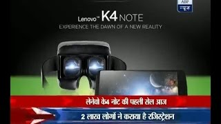 2 lakh customers register for first flash sale of Lenovo K4 Note
