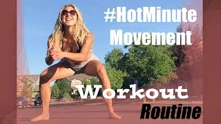 Hey Friends! After doing a few weeks of #HotMinuteMovement, I decided to put them together for a 5 minute workout for YOU!