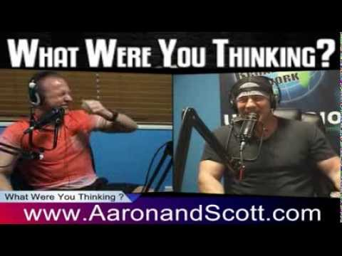 Aaron & Scott: What Were You Thinking?