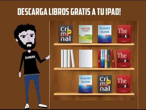 COMO DESCARGAR LIBROS GRATIS PARA TU IPOD, IPHONE Y/O IPAD!!