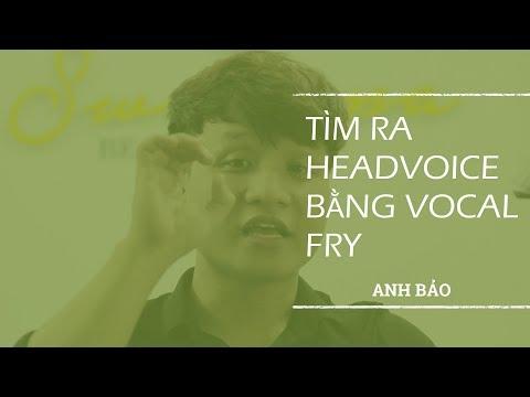 #ThanhNhạc20 :CÁCH HÁT CAO: Tìm giọng HEADVOICE |GIẢ THANH bằng VOCAL FRY . - Thời lượng: 5 phút, 25 giây.