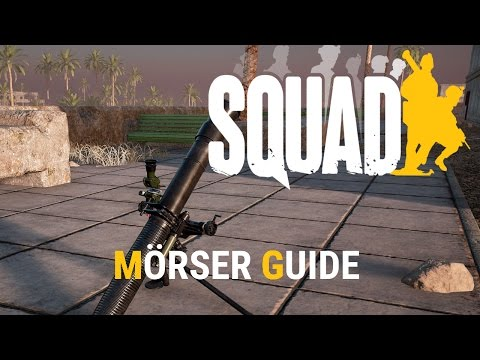 Squad - Mörser für Dummies :) - German Tutorial