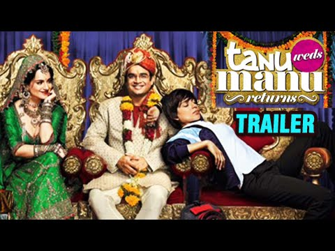 Tanu Weds Manu Returns - Exclusive  Trailer Review