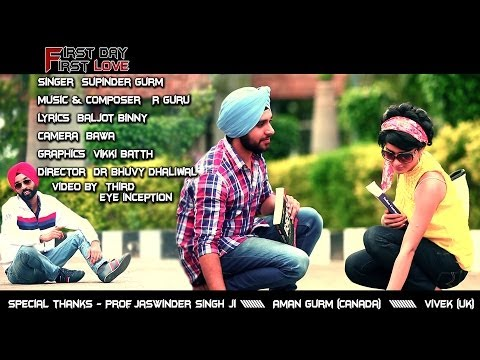 punjabi - NOW AVAILABE ON I TUNES https://itunes.apple.com/nz/album/first-day-first-love-single/id770479884 Song - First Day First Love Singer - Supinder Gurm (9041199...