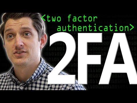 2FA: Two Factor Authentication - Computerphile