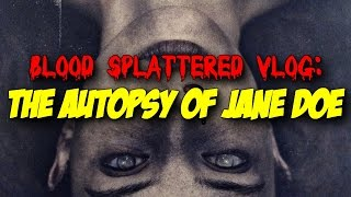 Nonton The Autopsy Of Jane Doe  2016    Blood Splattered Vlog  Horror Movie Review  Film Subtitle Indonesia Streaming Movie Download