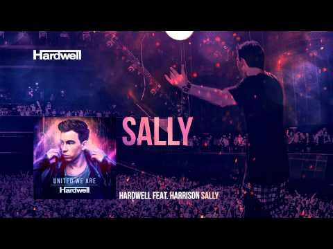 Hardwell feat. Harrison - Sally (OUT NOW!) #UnitedWeAre