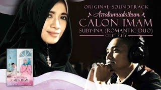 "Video Official Music Video ""Assalamualaikum Calon Imam - Suby & Ina"" 