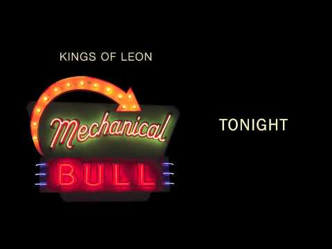 Kings Of Leon - Tonight lyrics