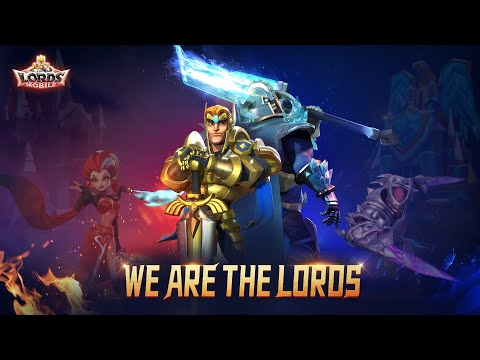 Lords Mobile - Ultimate Guild theme song: Lords!